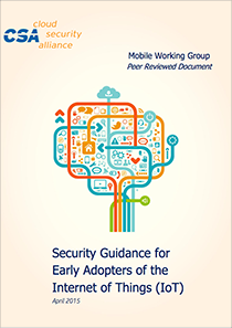 CSA-–-Security-Guidance-for-Early-Adopters-of-the-Internet-of-Things-IoT